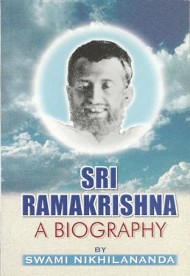 Sri Ramakrishna A Biography