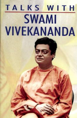 Talks with Swami Vivekananda