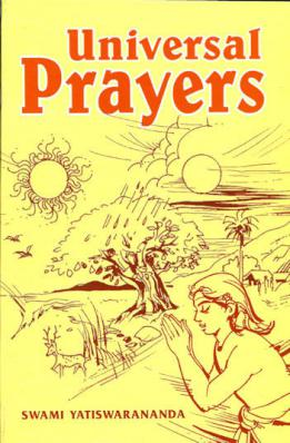 Universal Prayers (Selected and Translated from Sanskrit Religious Literature)