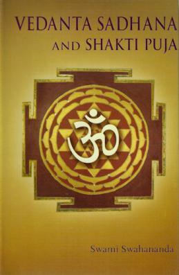 Vedanta Sadhana and Shakti Puja
