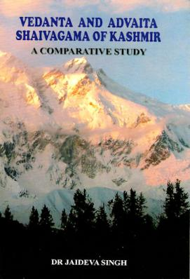 Vedanta and Advaita Shaivagama of Kashmir A Comparative Study