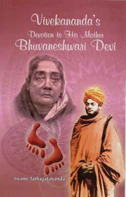 Vivekananda's Devotion To His Mother