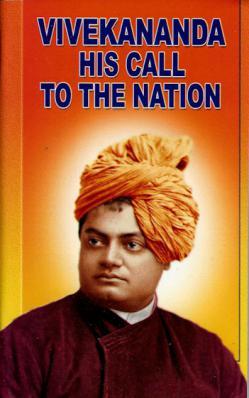 Vivekananda His Call to the Nation