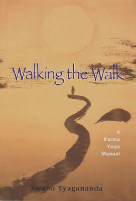 Walking the Walk A Karma Yoga Manual