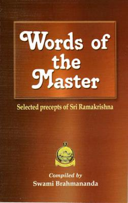 Words of the Master Selected Precepts of Sri Ramakrishna
