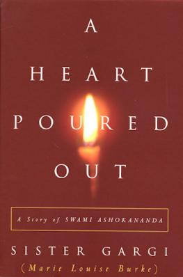 A Heart Poured Out A Story of Sw. Ashokananda