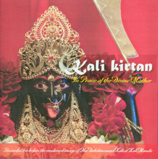Kali Kirtan In Praise of the Divine Mother