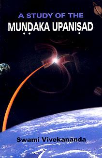 Study of the Mundaka Upanisad