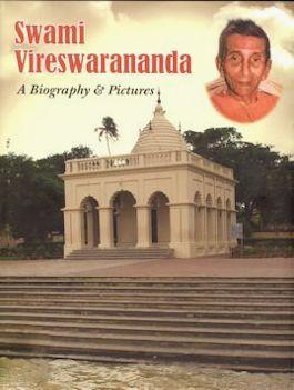 Swami Vireswarananda: A Biography & Pictures